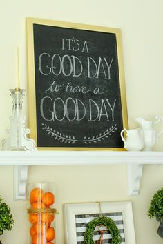 It's a Good Day free chalkboard printable!