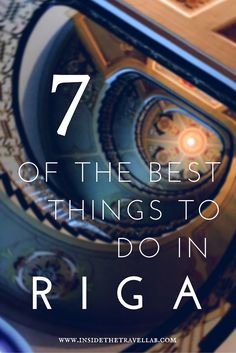 7 of the best things to do in Riga, a beautiful, completely underrated city in Latvia, Eastern Europe via @insidetravellab
