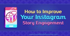 How to Improve Your Story Engagement - Social Media Tips, Social Media Marketing, Digital Marketing, Writing Prompts Romance, Story Sequencing, Social Media Influencer, Instagram Story, Instagram Tips, Internet Marketing