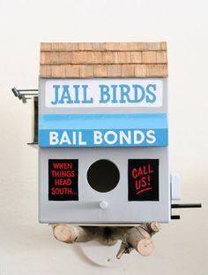 Hipster birdhouses -- Jailbirds!