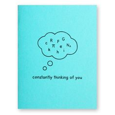 Math Constant Love Card - Constantly Thinking Of You Card - Number Nerd Geek Engineer Mathematician Scientist Science Geek, Science Art, Nerd Valentine, Math Jokes, Cute Presents, Love Cards, Cards Diy, Love Math, Graduation Cards
