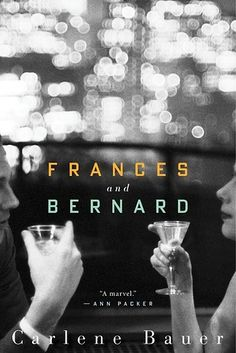 Frances & Bernard by Carlene Bauer | 49 Underrated Books You Really Need To Read