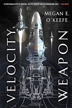 Release date June 2019 (science fiction > space opera). Dazzling space battles, intergalactic politics and rogue AI collide in Velocity Weapon, the Ancillary Justice, Leviathan Wakes, K Dick, Zen, Space Battles, Star System, Best Novels, Cool Books, Book 1