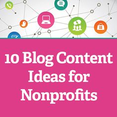 The following is an excerpt from Mobile for Good: A How-To Fundraising Guide for Nonprofits. Nonprofits are familiar with writing blog posts that provide program updates, tell success stories, comm...