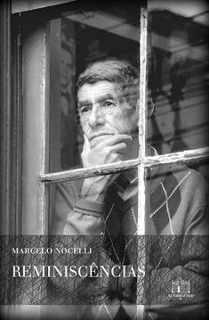 """Reminiscências"", Marcelo Nocelli"