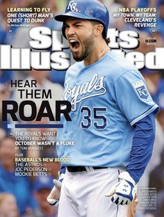 Royals make the cover of Sports Illustrated! 2014 was not a fluke!!