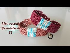 DIY Tutorial Macramé Brasilian II/DONNA Bracelet - YouTube