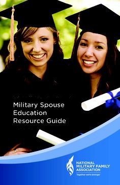 Military Spouse Education Guide - all you need to know on starting your education, available scholarships and grants, and the many opportunities that are accessible to military spouses. $3.95