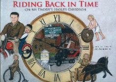 Riding Back In Time On My Daddy's Harley Davidson Book http://yardsellr.com/for_sale#!/riding-back-in-time-on-my-daddys-harley-davidson-book-3857487