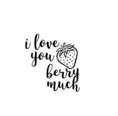 i love you {berry} much <><> lettering