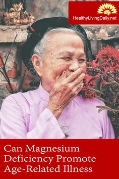 Magnesium Deficiency Promotes Age-Related Illness 😱😨😟😬  Read this article to find out how magnesium deficiency promotes age-related illness.  #magnesiumdeficiency #aging #lowmagnesium #magnesium #kidneydisorder #bloodsugarcontrol #strokes #healthierbonesandteeth #cognitivedecline #arrhythmias #irregularheartbeat #atherosclerosis #regulateheartandbrainfunction #agerelatedillness #bloodvesselshealth #heartdisorder #healthylivingdaily #followme #follow