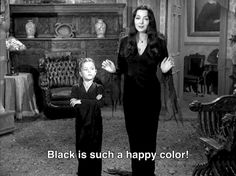 LOL funny cute quote Black and White text happy dress movie true black colour subtitles color colours the addams family wednesday adams family Addams Family Morticia Adams lisa loring correct black color familia adams Blanck Addams Family Quotes, The Addams Family, Family Tv, Family Values, Happy Family, Adams Family Morticia, Addams Family Tattoo, Dark Beauty, Gothic Beauty