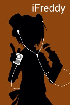 iFreddy.......my life summed up in this picture.........music and fnaf......