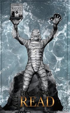 Creature from the Black Lagoon and his Seafood Cookbook.  All Hallow´s Read!, by Introverted Wife
