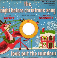 Gene Autry & Rosemary Clooney - The Night Before Christmas Song / Look Out The Window (1952)
