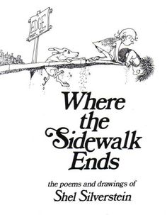 """<br><strong><a href=""""http://www.amazon.com/dp/0060572345/?tag=timecom-20"""" target=""""_blank"""">Where the Sidewalk Ends</a></strong></br>By Shel Silverstein. Silverstein wasn't just good at tales of leafy self-sacrifice. His loopy poems have been speaking to kids' concerns and sparking their imaginations for decades. Any child who's ever fantasized about playing """"hug o' war"""" instead of tug-of-war will find a kindred spirit in these pages."""