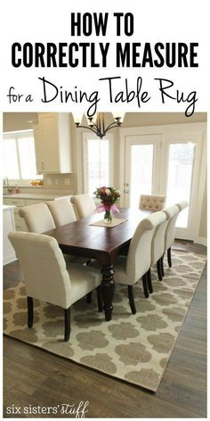 How To Correctly Measure for a Dining Room Table Rug from Six Sisters' Stuff | Our best tips to correctly measure for a dining room rug