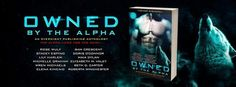 Only $2.99 for 12 hot shifter stories!  Have you pre-ordered your copy of OWNED BY THE ALPHA? ! Including CHECKMATE by Wren Michaels  Author .Get it now!http://bit.ly/OwnedbytheAlpha