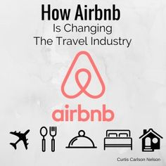 Originally a side hustle to pay their rent, founders, Brian Chesky and Joe Gebbia realized that money could be made from offering up a local travel experience. Best Hotels, Hospitality, Travel Tips, Change, Travel Advice