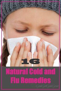 16 Natural Cold and Flu Remedies GoodGirlGoneGreen.com