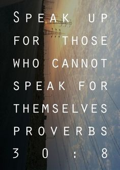 What The Lord says about the abused, te silenced, the imprisoned, the aborted babies...all who can have no voice