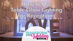 Wedding Lighting Trick: Table Glow! Wedding Vendors, Wedding Tips, Wedding Lighting, Fun Learning, Interior Decorating, Glow, Reception, Advice, In This Moment