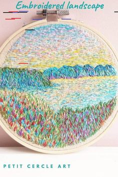 Embroidered Landscape Inspired by Claude Monet. Paul Cézanne, Pierre Auguste Renoir, Edouard Manet, Mary Cassatt, Edvard Munch, Joan Mitchell, Camille Pissarro, Edgar Degas, Mark Rothko