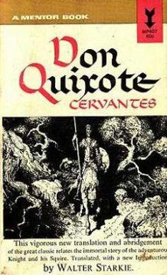 Don Quixote by Miguel de Cervantes.