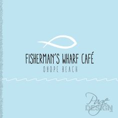 A new restaurant/café is opening in Ohope. Logo design for Fisherman's Wharf Café, Ohope Beach, NZ Fisherman's Wharf, Beach Cafe, Food Design, Page Design, Typography, Restaurant, Graphic Design, Logos, Letterpress
