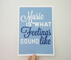Quote About Music Print - Music is What Feelings Sound Like A4 Archival Print in…