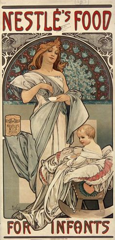 Page: Nestlé`s Food for Infants Artist: Alphonse Mucha Completion Date: 1897 Style: Art Nouveau (Modern) Genre: advertisement Technique: lithography Dimensions: 72 x cm Gallery: Private Collection Tags: mother-and-child, posters-and-advertisements Mucha Art Nouveau, Alphonse Mucha Art, Art Nouveau Poster, Art And Illustration, Jugendstil Design, Ouvrages D'art, Mail Art, Graphic, Oeuvre D'art
