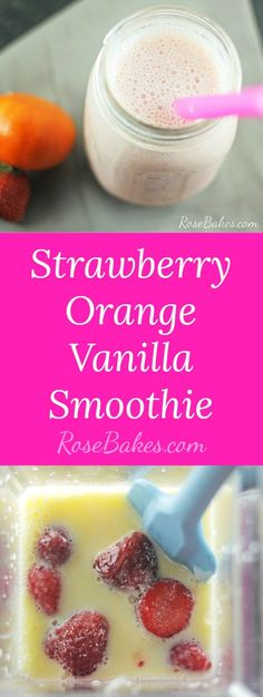 Try this smoothie for breakfast. It's a delicious way to begin your day. The recipe includes strawberry, orange, and vanilla!