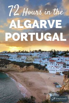 A 3 Day Guide to exploring the Algarve in Portugal. Best things to do in the area ranging from beaches to caves to grottos to road trips. Travel in Europe.     Blog by The Planet D: Canada's Adventure Travel Couple