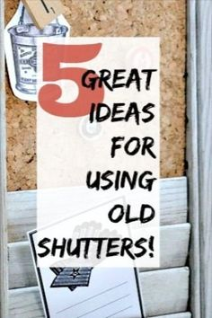 Do you have old shutters laying around? I can give you some great ideas for repurposing them for your home with these five great tutorials. Homeroad.net #shutters #repurposedshutters #memoboards #diyprojects #homeroad #diyshutters #
