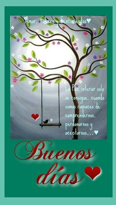 Buenos Días Bonitas IMÁGENES con Frases para Dedicar y Compartir Good Morning Greetings, Good Morning Good Night, Good Morning Images, Good Morning Quotes, Peace Quotes, Love Me Quotes, Tips To Be Happy, Tree Of Life Art, Happy Week