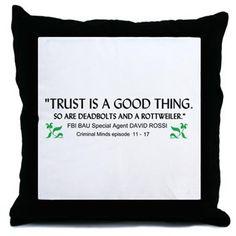 Criminal Minds Trust Quote Throw Pillow