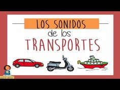 Aprendemos los sonidos de los transportes_Discriminación auditiva - YouTube