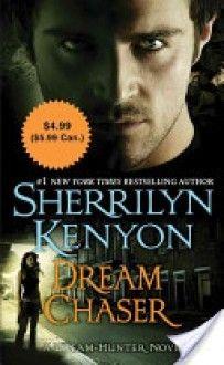 Dream Chaser - Sherrilyn Kenyon