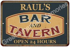 RAUL'S BAR and TAVERN Rustic Tin Chic Sign Home Store Decor Gift 8124793