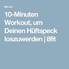 10-Minuten Workout, um Deinen Hüftspeck loszuwerden | 8fit