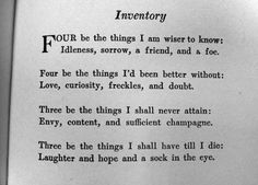 Inventory by Dorothy Parker Dorothy Parker, Sign Quotes, Words Quotes, Sayings, Making Sentences, Emotional Strength, Word Up, Words Worth, Writing Poetry