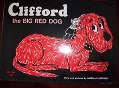Clifford!  My grandmother collected Clifford books for me at garage sales in the late '70s/early '80s.  The old ones, with newsprint pages, mostly black and white.