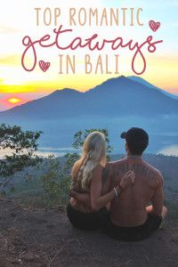 Romantic Getaways Bali for Couples