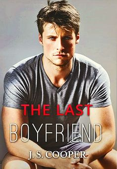 The Last Boyfriend (Forever Love) by J. S. Cooper (Book) - Model Taylor Napier.