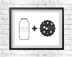 Milk and Cookies Print. Quote print. Nursery Decor. Childrens Decor. Wall art. Monochrome print.
