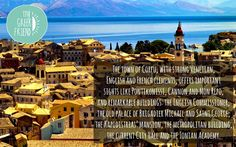 The town of Corfu, with strong Venetian, English and French elements, offers important sights like Pontikonissi, Cannon and Mon Repo, and remarkable..
