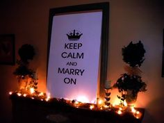Keep Calm and MARRY ON!!