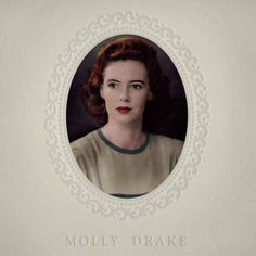 Molly Drake, Molly Drake | 24 Reasons To Love Folk Music In 2013