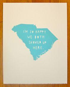 SOUTH CAROLINA--I'm So Happy. $30.00, via Etsy.