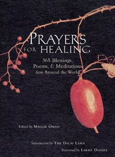 Prayers for Healing: 365 Blessings, Poems, & #Meditations from Around the World by Maggie Oman Shannon